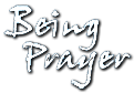 Being Prayer